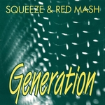 GENERATION (SQUEEZE & RED MASH) - Generation (Front Cover)