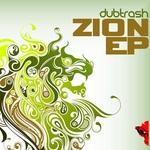 DUBTRASH - Zion EP (Front Cover)