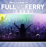 Ferry Corsten Presents Full On Ferry (unmixed tracks)