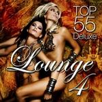 Lounge Top 55 Vol 4 (Deluxe The Original)
