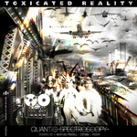 Toxicated Reality EP (includes FREE TRACK)