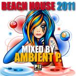 Beach House 2011