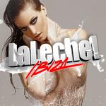 La Leche Ibiza 2011 Compilation