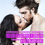 Hedonism House (Fashion & Style Edition Vol 3)