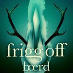 Frigg Off