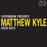 Superbreak presents Matthew Kyle