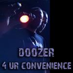 DOOZER - 4 Ur Convenience (Front Cover)