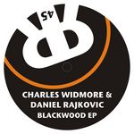 WIDMORE, Charles & DANIEL RAJKOVIC - Blackwood EP (Front Cover)