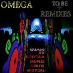 OMEGA - To Be (remixes) (Front Cover)