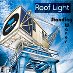 ROOF LIGHT - Standing Waves (Front Cover)