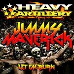MAVERICK, Jimmy - Let Em Burn (Front Cover)