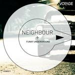 NEIGHBOUR - Funky Underground (Front Cover)