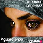 ALEXANDER LOUDNESS - Aguardiente (Front Cover)