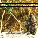 BELOW BANGKOK/GREEN BUDDHA - Humanism EP (Front Cover)
