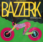 Jess & Crabbe Presents Bazzerk (African Digital Dance)