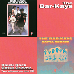 THE BAR-KAYS - Black Rock/Gotta Groove (Front Cover)