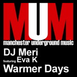 DJ MERI feat EVA K - Warmer Days (Front Cover)