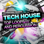 Tech House: Top Loops And Percussion (Sample Pack WAV/APPLE)