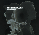THE CHRISTIANS - What's In A Word (Front Cover)
