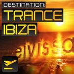 VARIOUS - Destination: Trance Ibiza (Front Cover)