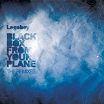 Black Box From Your Plane (The remixes)
