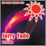FADE, Jerry - Scream (Front Cover)