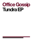 OFFICE GOSSIP - Tundra EP (Front Cover)