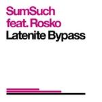 Latenite Bypass
