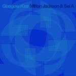 JACKSON, Milton/SEI A - Glasgow Kiss (Front Cover)