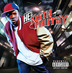KEITH MURRAY - He's Keith Murray (Front Cover)