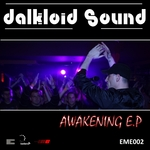 DALKLOID SOUND - Awakening EP (Front Cover)