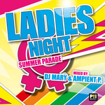 Ladies Night Summer Parade (unmixed tracks)