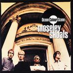 OCEAN COLOUR SCENE - Moseley Shoals (Front Cover)