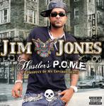 JONES, Jim - Hustler's POME (Product Of My Environment) (Front Cover)