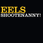EELS - Shootenanny (Front Cover)