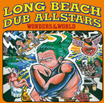LONG BEACH DUB ALLSTARS - Wonders Of The World (Front Cover)