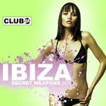 Ibiza Secret Weapons 2011 Vol 2