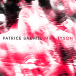 BAUMEL, Patrice - Mike Tyson (Front Cover)