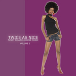 VARIOUS - Twice As Nice 2 (Funky Soulful House Music) (Front Cover)