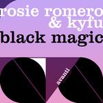 ROMERO, Rosie & Kyfu - Black Magic (Front Cover)