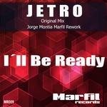JETRO - I'll Be Ready (Front Cover)