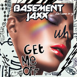 BASEMENT JAXX - Get Me Off (Front Cover)