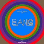 JOHNSON, Eriq/VARIOUS - Eriq Johnson Presents BANG (Front Cover)