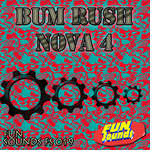BUM RUSH - Nova 4 (Front Cover)
