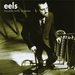 EELS - Trouble With Dreams (Front Cover)