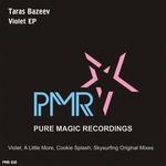 BAZEEV, Taras - Violet EP (Front Cover)
