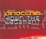 PINOCCHIO - Down The Basement (Front Cover)