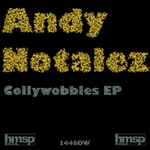 NOTALEZ, Andy - Collywobbles EP (Front Cover)