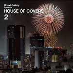 House Of Covers 2 Love Covers