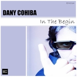 COHIBA, Dany - In The Begin (Front Cover)